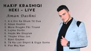 Hakif Krasniqi Live - Aman Dashni