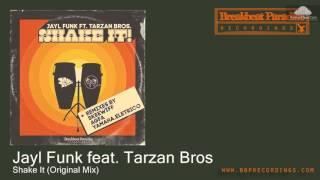BBP-115 Jayl Funk feat. Tarzan Bros - Shake It (Original Mix) [Funky Breaks]