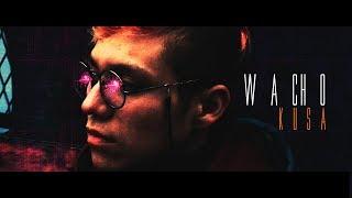 Kusa - Wacho (Video Oficial)