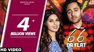 New Punjabi Song 2018 | 66 Da Flat (Official Video) Sukhy Maan | G Guri | Latest Punjabi Song 2018