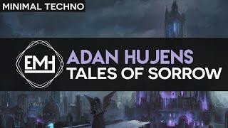 Adan Hujens - Tales of Sorrow