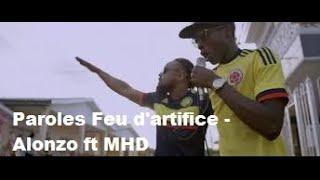 Paroles Feu d'artifice - Alonzo ft MHD [son officiel]