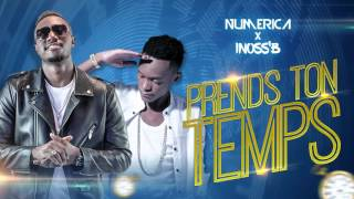 Numerica - Prends Ton Temps feat Innoss'B (Official Audio)