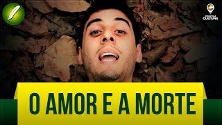 O Amor e a Morte (Poesia) - Fabio Brazza