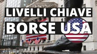 Livelli chiave delle Borse USA - Registrazione Webinar del Lunedì