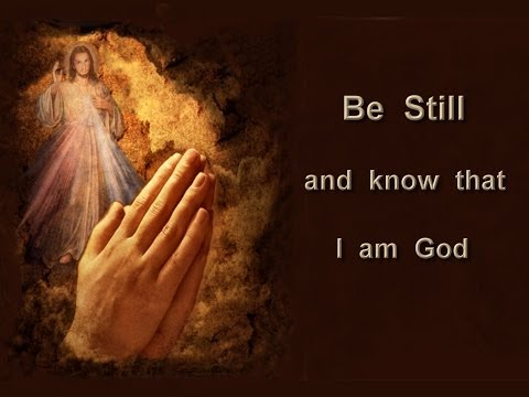 Be Still and Know | Hymnary.org