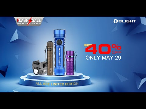 Olight 40% Off Flash Sale May 29 PL Mini 2 Seeker 2 Pro Limited Edition