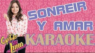 Karol Sevilla - Sonreír y Amar  - Karaoke