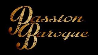 Passion Baroque (Trailer)