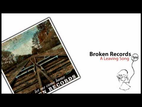 broken-records-a-leaving-song-4amorningsounds