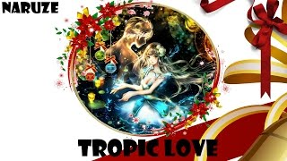 Nightcore - Tropic Love