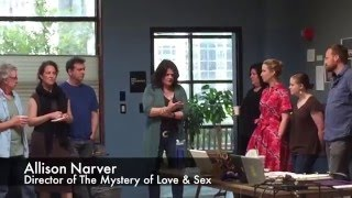 The Mystery of Love & Sex - First Rehearsal