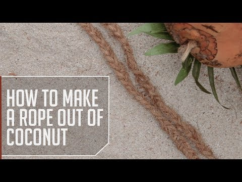 How to Make a Rope Out of Coconut