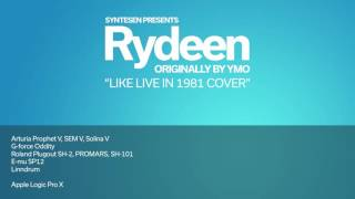 YMO : Rydeen (Syntesen's Like Live In 1981 Cover)