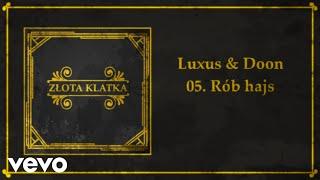 Luxus & Doon - Rób Hajs