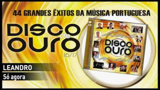 Leandro – Só agora