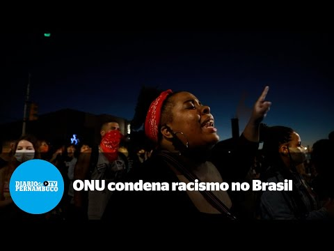 ONU condena racismo estrutural no Brasil
