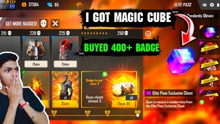 I Got Magic Cube In New Elite Pass And Buyed 400+ Badges At Free Fire 2019