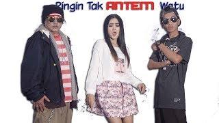 Tak Antem Watu - Nella Kharisma, Rap X