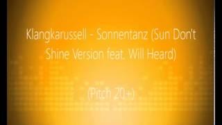 Klangkarussell feat. Will Heard - Sonnentanz (Sun