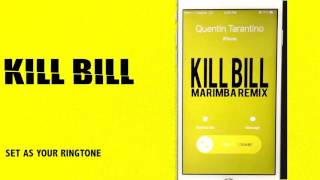 Kill Bill Theme Marimba Remix Ringtone