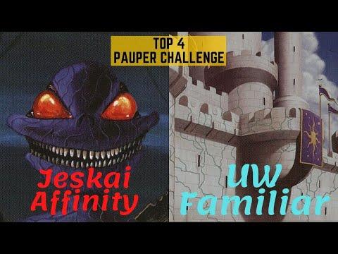 (PAUPER CHALLENGE) TOP 8: Affinity x UW Familiar