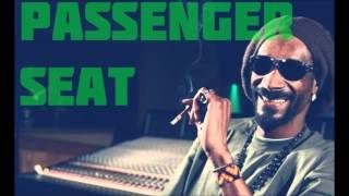 Passenger Seat -  Snoop Lion ( Remix )