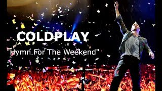 Coldplay  - Hymn For The Weekend (Lyric)