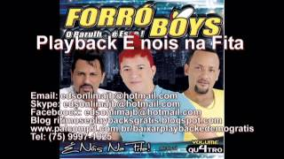 Playback  Forro Boys vol 4 e nois na fita