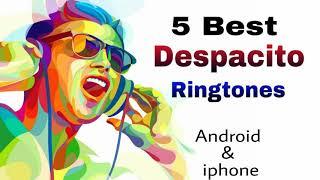 Top 5 despacito ringtone for android and iPhone ( rap , marimba , remix, violin, minnions)