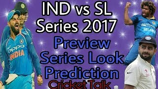 India vs Sri Lanka Series 2017 : Preview, Series Look, Prediction | 3 Test, 3 ODI and 3 T20 |