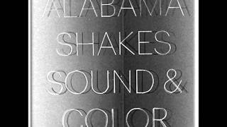 Alabama Shakes - Miss you
