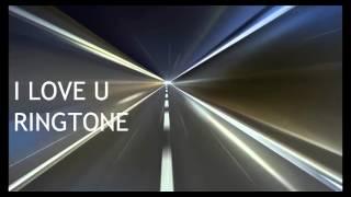 I LOVE U (RINGTONE)