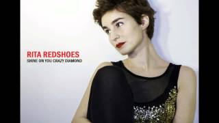Rita Redshoes - Shine On You Crazy Diamond (Pink Floyd Cover)