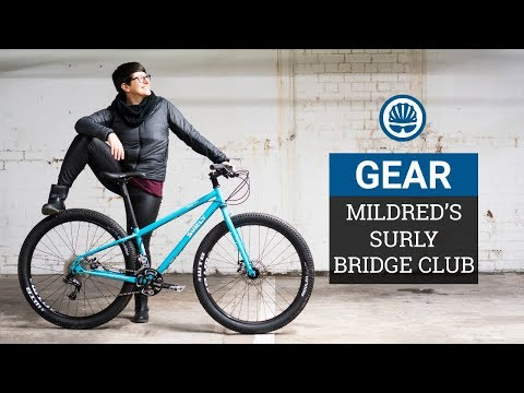 Surly Bridge Club | Your Chance to Help Kit out Mildred's New Bike
