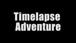 Timelapse Trailer!