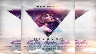 Milovan - Sola (Prod.By B&B Music & RAV EDLGS)
