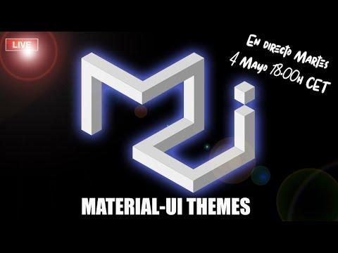 Material UI themes - Modo Claro | Oscuro - Cómo personalizarlos
