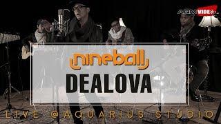 Dealova (Acoustic Ver) - Nineball