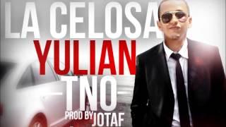 La Celosa-YulianTNO-Prodby-Jota F