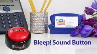 Bleep Sound Button