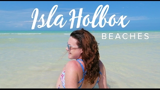 The BEAUTIFUL BEACHES on ISLA HOLBOX