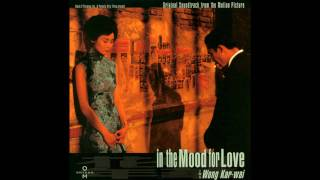 In The Mood For Love - Yumeji's Theme - HQ!