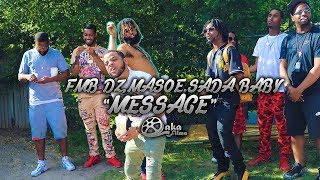 "FMB DZ x BandGang Masoe x Sada Baby - ""Message"" (Official Music Video)"