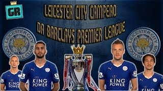 Leicester City Campeão da Barclays Premiere League !?
