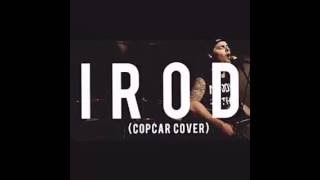 iROD and the Auxiliary - Cop Car Live (Sam Hunt Cover)