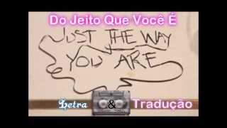 Just The Way You Are (Bruno Mars) LETRA E TRADUÇÃO