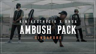 KINJAZ X BNGA | Ambush Pack Singapore | #AMBUSHPACK2 (PART 1)