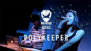 Polykeeper - BrewDog ROCKS! - Backstage - June 2015 - Hong Kong live music