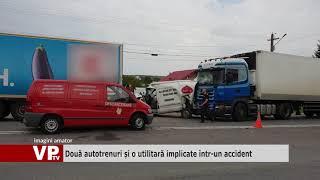 Două autotrenuri și o utilitară implicate într un accident
